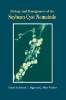 Biology and Management of the Soybean Cyst Nematode