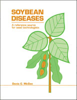 Soybean Diseases: A Reference Source for Seed Technologists