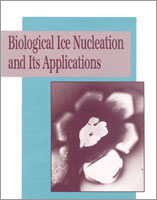 Biological Ice Nucleation and Its Applications