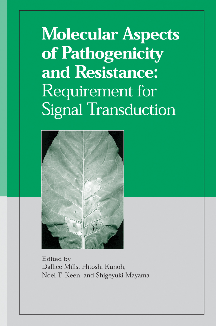 Molecular Aspects of Pathogenicity and Resistance: Requirement for Signal Transduction