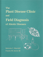The Plant Disease Clinic and Field Diagnosis of Abiotic Diseases