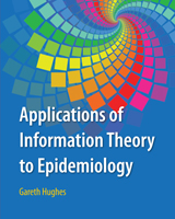 Applications of Information Theory to Epidemiology