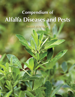 Compendium of Alfalfa Diseases and Pests, Third Edition