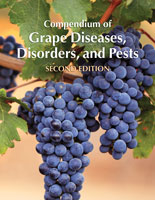 Compendium of Grape Diseases, Disorders, and Pests, Second Edition