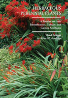 Herbaceous Perennial Plants: A Treatise on their Identification, Culture, and Garden Attributes, Third Edition