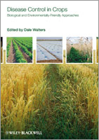 Disease Control in Crops: Biological and Environmentally Friendly Approaches