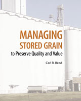 Managing Stored Grain To Preserve Quality and Value