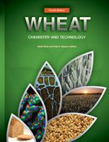 Wheat: Chemistry and Technology, Fourth Edition