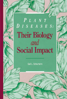 Plant Diseases: Their Biology and Social Impact