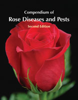 Compendium of Rose Diseases and Pests, Second Edition