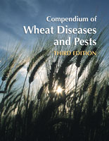 Compendium of Wheat Diseases and Pests, Third Edition
