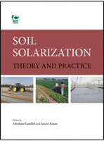 Soil Solarization: Theory and Practice