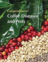 Compendium of Coffee Diseases and Pests