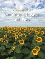 Compendium of Sunflower Diseases and Pests