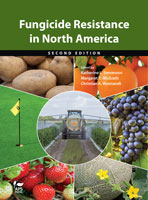 Fungicide Resistance in North America, 2nd Ed