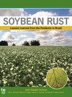 Soybean Rust: Lessons Learned from the Pandemic in Brazil