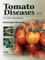 Tomato Diseases: A Color Handbook, Second Edition