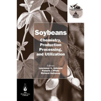 Soybeans: Chemistry, Production, Processing, and Utilization