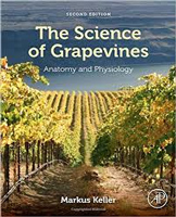 The Science of Grapevines, Second Edition
